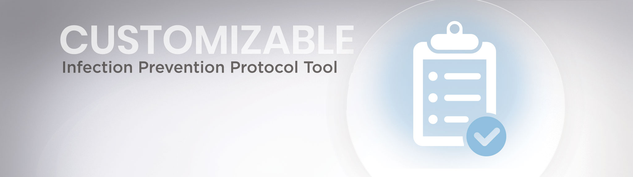 Customizable Infection Prevention Protocol Tool